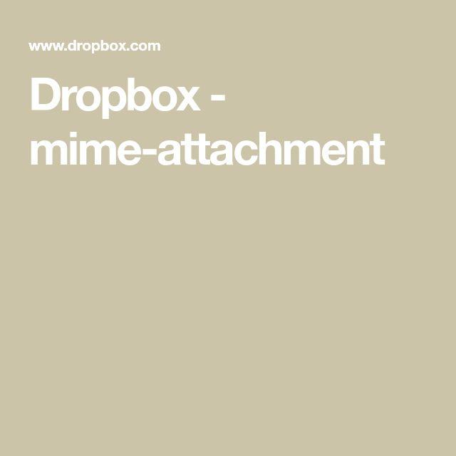 Dropbox - mime-attachment