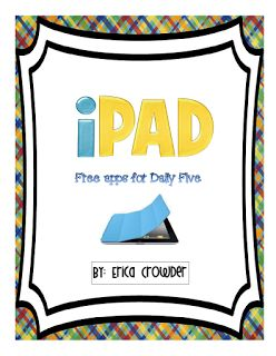 Free iPad apps for Daily 5, recording sheet for checking in, and some cute anchor chart ideas...