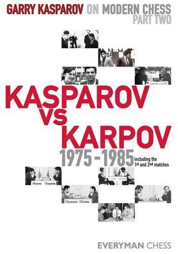 Garry Kasparov on Modern Chess, Part 2: Kasparov vs Karpov 1975-1985 by Garry Kasparov. $24.03. 424 pages. Author: Garry Kasparov. Publisher: Everyman Chess (November 20, 2011)