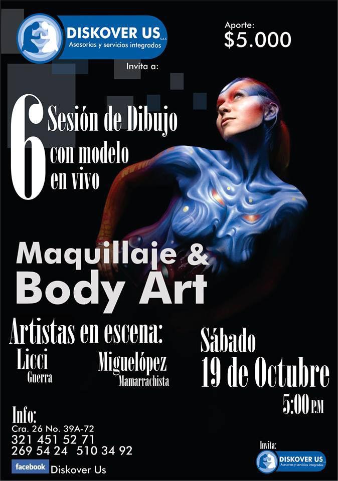 Este 19 de octubre los invitamos a la sesión de dibujo.  Tema: maquillaje y body Art. Costo 5.000 pesos hora 5:00 pm. Los esperamos trae tu material de dibujo!!
