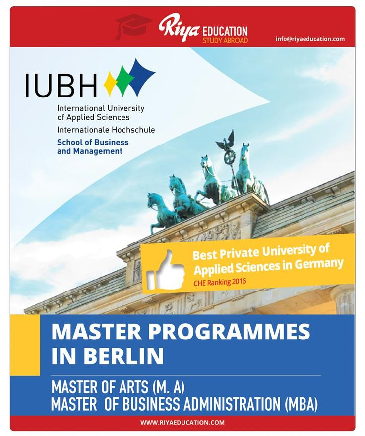 Study Master Programs in IUBH, Berlin. Visit Riya Education website for contact details. #overseas education #study in germany
