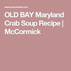 OLD BAY Maryland Crab Soup Recipe | McCormick