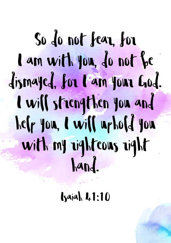 So Do Not Fear Printable Fearless Scripture Art Isaiah 41 Bible Quote Christian Wall Art Instant Art Download Christian Poster Water Color Art #ad