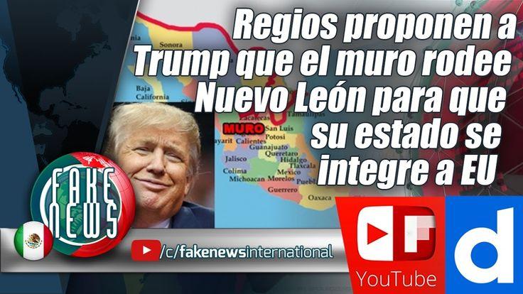 Regios proponen a Trump que el muro rodee Nuevo León para que su estado ...