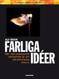 Alf Rehns bok Farliga idéer