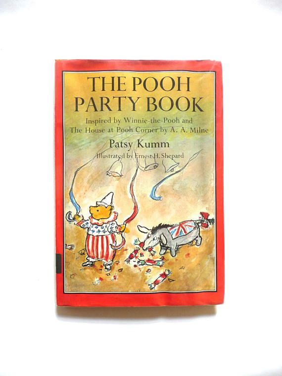 The Pooh Party Book Inspired by Winnie-The-Pooh and The House