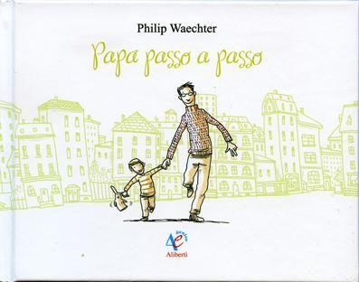 """""""Papà passo a passo"""" di Waechter Philip edito Imprimatur è un libretto dove i papà si riconosceranno e abbozzeranno un sorriso ripensando a come la nascita del loro frugoletto ha cambiato loro la vita.  https://www.facebook.com/NovaraMamma/photos/a.552106518222585.1073741829.321776991255540/473329306100307/?type=1&permPage=1 Una buono combinazione di linguaggio visivo e verbale, ideale come regalo ad un papà. Età di lettura: dai 3 anni. Copyright NovaraMamma tutti i diritti sono riservati."""