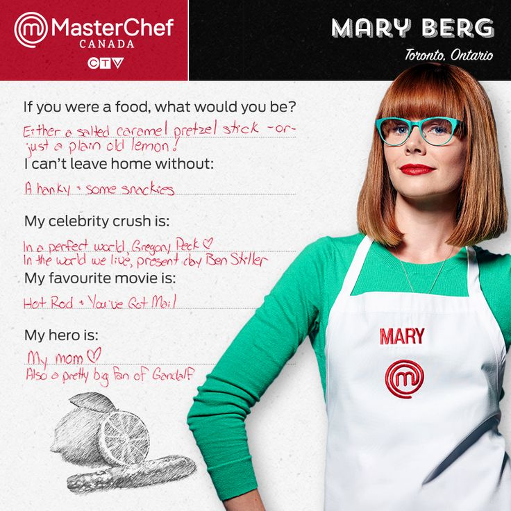 MasterChef Canada - Mary Berg. She is adorable & seems like such a nice person. Hope she wins!