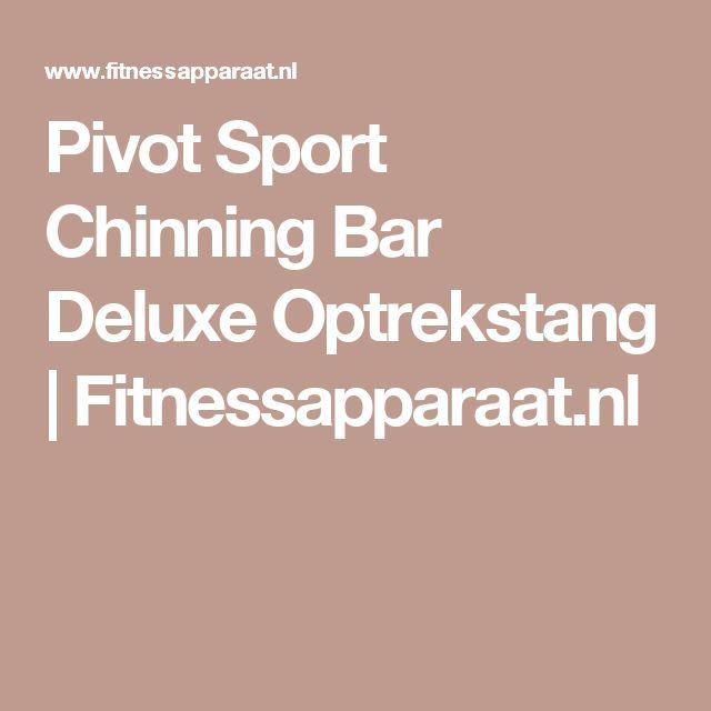 Pivot Sport Chinning Bar Deluxe Optrekstang   Fitnessapparaat.nl