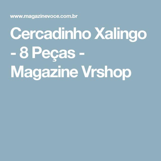 Cercadinho Xalingo - 8 Peças - Magazine Vrshop