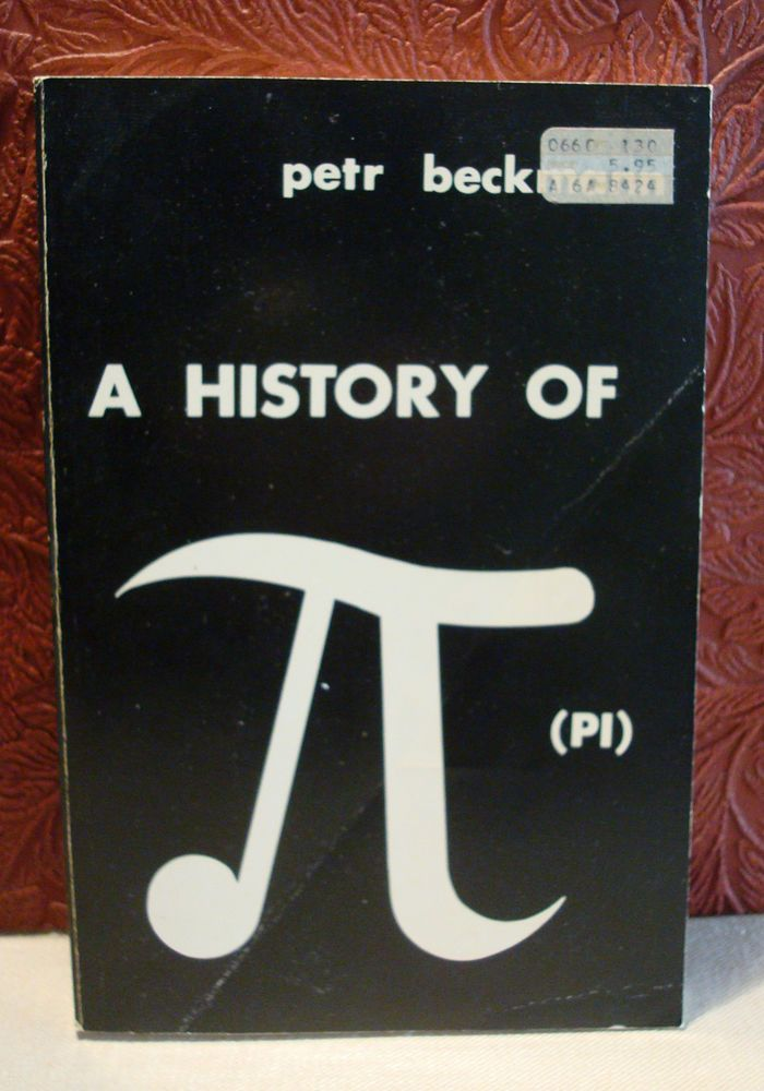 A History of Pi by Petr Beckmann Paperback 1971 Mathematics
