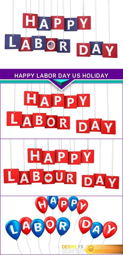 Happy Labor Day US Holiday 4X JPEG  http://www.desirefx.me/happy-labor-day-us-holiday-4x-jpeg/
