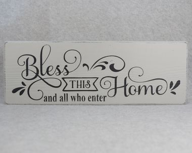 Rustic Bless This Home And All Who Enter Wood Sign, Paris Grey & Black