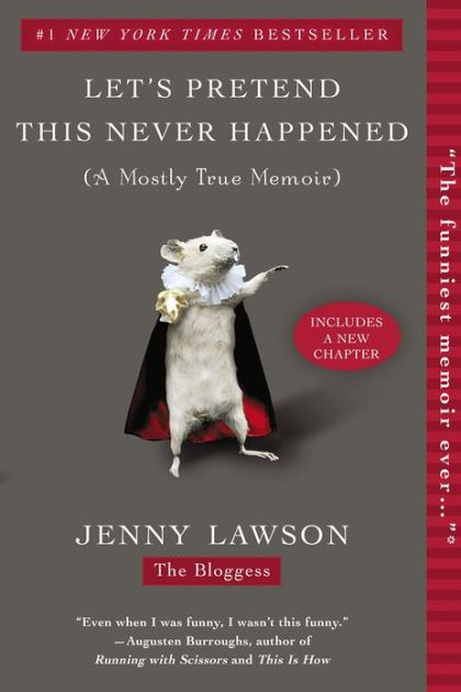 From the New York Times bestselling author of Furiously Happy...When Jenny Lawson was little, all she ever wanted was to fit in. That dream...