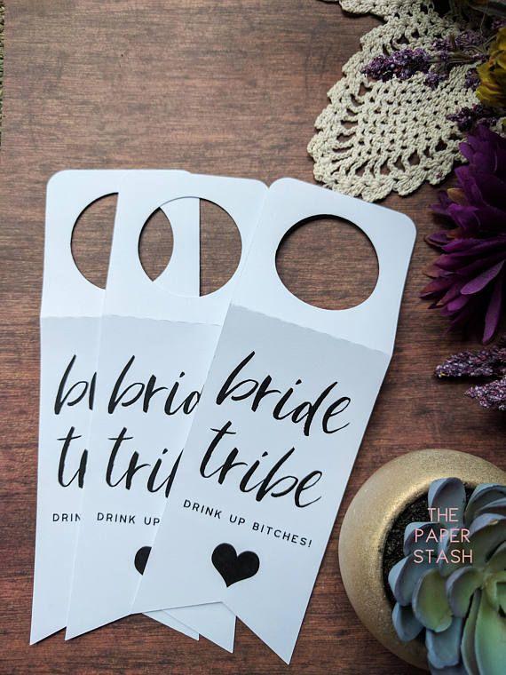 PRINTABLE Bride Tribe Bottle Tags Bottle Hang Tag Drink Up Bitches #drinkupbitches #bridetribe #bridalshowerideas #hangtags #bottletags #winebottles #champagnebottle #tags #ideas #bridetribegifts #bachelorettefavors #drinkingwine #girlsnight #weddings #sipsiphooray #tablenumbers #handmade #paper #printables #diy #party #shower #bride #tribe