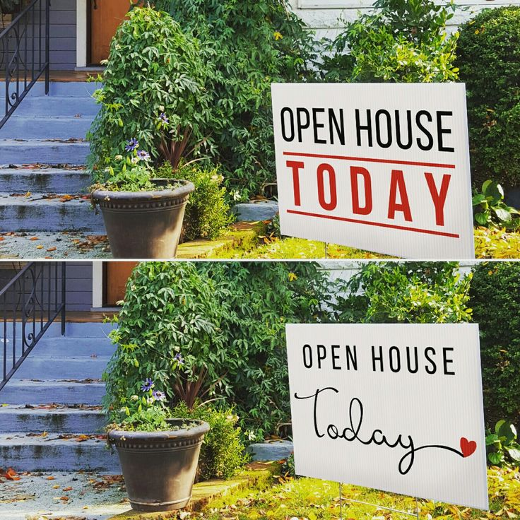 We Have CUTE Open House Today Yard Signs! Corrugated For H Stakes And They  Also