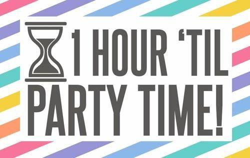 one hour until party time lularoe graphic  www.facebook.com/groups/lularoeashleymccann