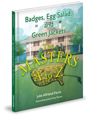 The first childrens book about the Masters Tournament