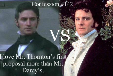 """Darcy's was pretty good, but Mr. Thornton's repeated """"I Love You!"""" and his angry/brooding face while standing by the fireplace...was more """"swoon-worthy"""" to me <3"""