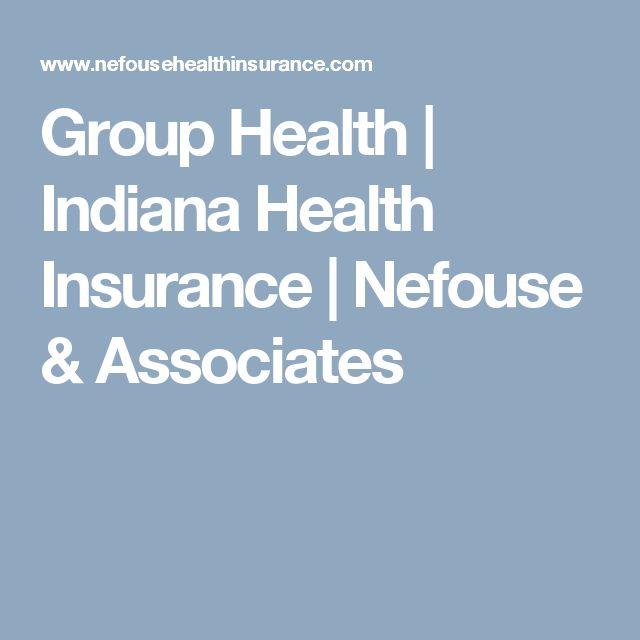 Group Health | Indiana Health Insurance | Nefouse & Associates