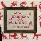 Brodera på linne! / Monica Hallén  #boktips #faktabocker #handarbete #somnad #broderi #linnebroderi