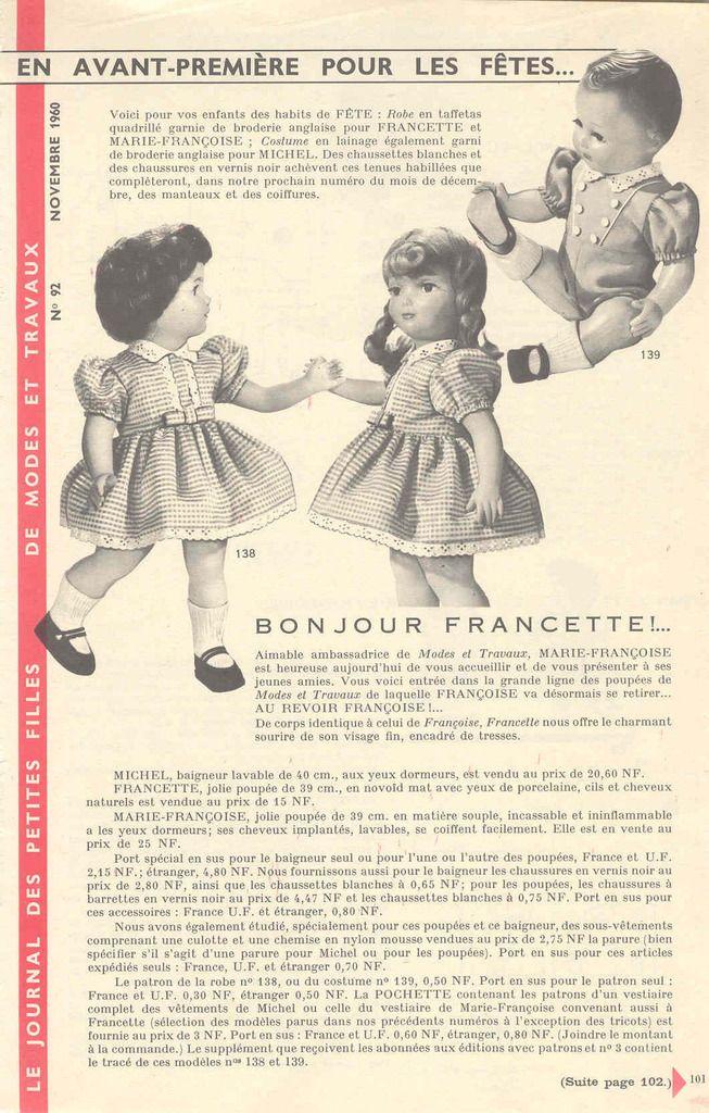 Voici le patron de la barboteuse de Michel, ainsi que celui de la robe de Françoise cédant sa place à Francette à partir de cette date. Marie Françoise était apparue pour la première fois, avec les cheveux tressés, en novembre 1958, puis, avec les cheveux...