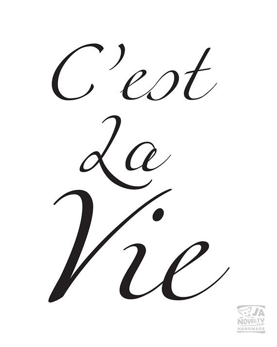 C'est La Vie Print Printable Art Inspirational by JAnoveltyDeSign