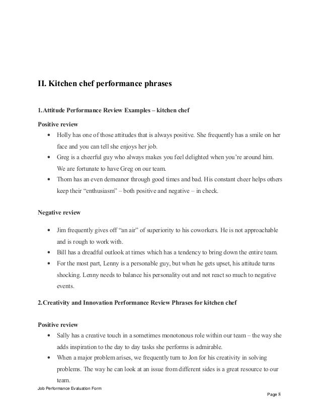 II. Kitchen chef performance phrases  1.Attitude Performance Review Examples – kitchen chef  Positive review  • Holly has one...
