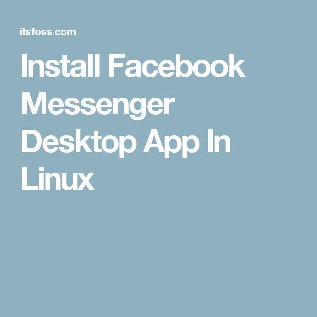 Install Facebook Messenger Desktop App In Linux