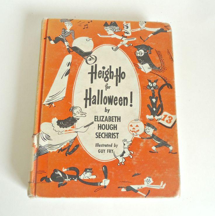 Heigh-Ho for Halloween! Hardcover Children's Book 1948 Elizabeth Hough Sechrist…