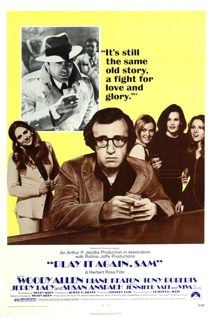 """Play It Again, Sam"" (1972). COUNTRY: United States. DIRECTOR: Herbert Ross. SCREENWRITER: Woody Allen (Play: Woody Allen). CAST: Woody Allen, Diane Keaton, Tony Roberts, Jerry Lacy,"