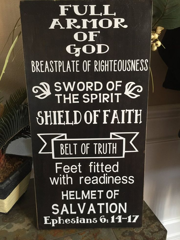 This fabulous scripture art sign says it all! These armor of God wood signs are hand painted, heavily sanded and made from new wood right here in the heartland of America, then the vinyl wording and t