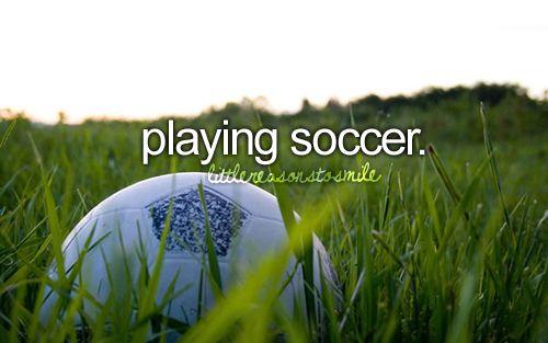 always play soccer