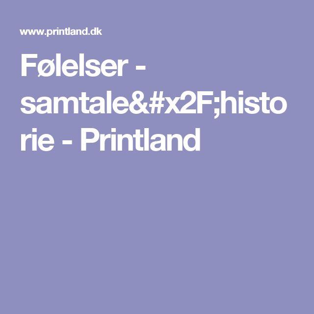 Følelser - samtale/historie - Printland