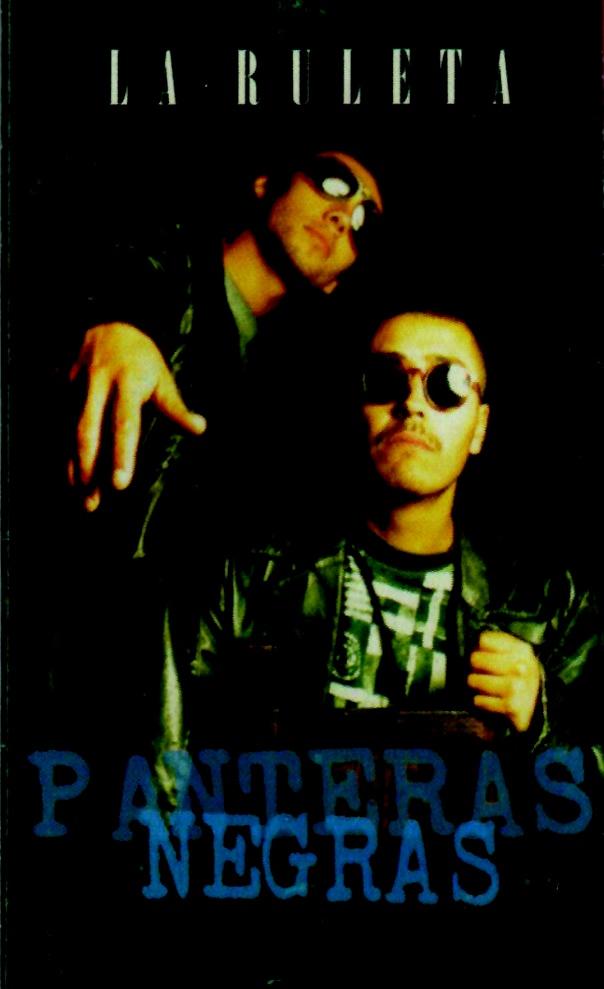 Panteras Negras, La Ruleta (1997)