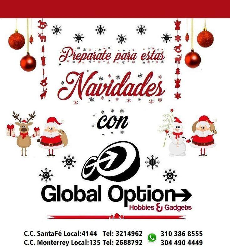 """YA Estamos preparados para estas navidades... Y tu?? Ven y Visitanos todo lo que quieres regalar lo consigues aquí en #GlobalOption... Nos encontramos con en el -C.C. SantaFe Local:4144 Tel: 3214962 WhatsAap:3103868555 -C.C. Monterrey El cal:135 Tel:2688792 WhatsAap:3044904449 O en nuestras #RedesSociales como @GoGlobalOption o en Facebook como """"Encuentralo Todo"""". Contamos con Sistema de Apartado y Envíos a Nivel Nacional Todo lo Consigues aquí en #GlobalOption #GoGlobalOption"""