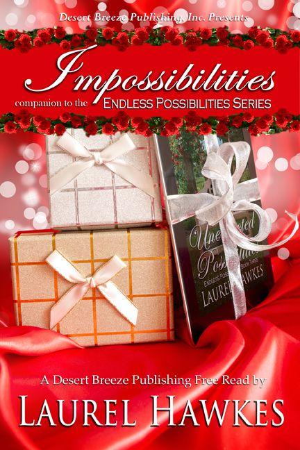 FREE PDF FILE! Desert Breeze Publishing, Inc - Endless Possibilities Prelude: Impossibilities -- PDF, $0.00 (http://www.desertbreezepublishing.com/endless-possibilities-prelude-impossibilities-pdf/)