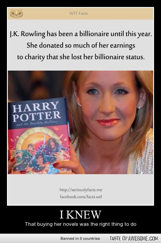 JK Rowling is one of the most wonderful woman that walk the earth.