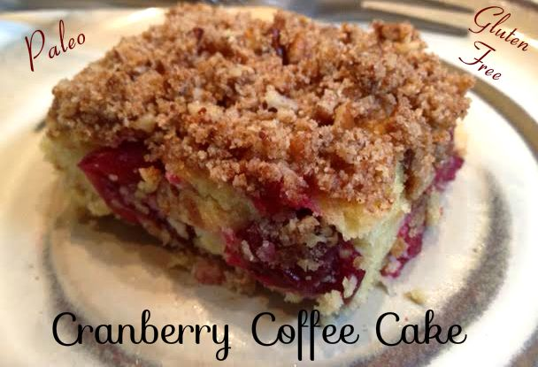 cranberry coffee cake | Paleo, Low carb, and gluten free deserts | P ...