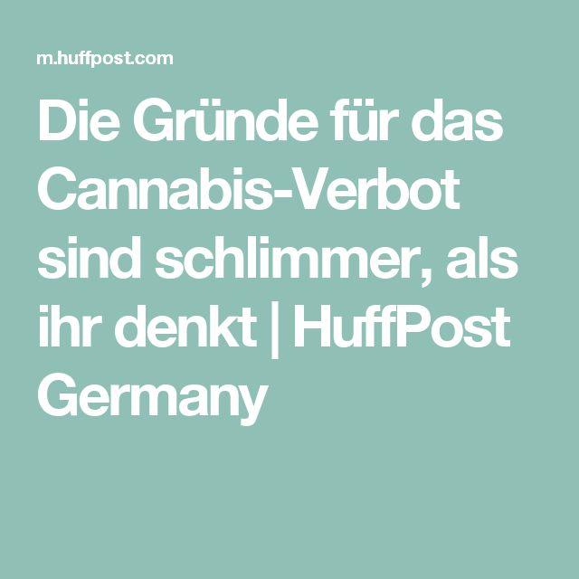 Die Gründe für das Cannabis-Verbot sind schlimmer, als ihr denkt | HuffPost Germany