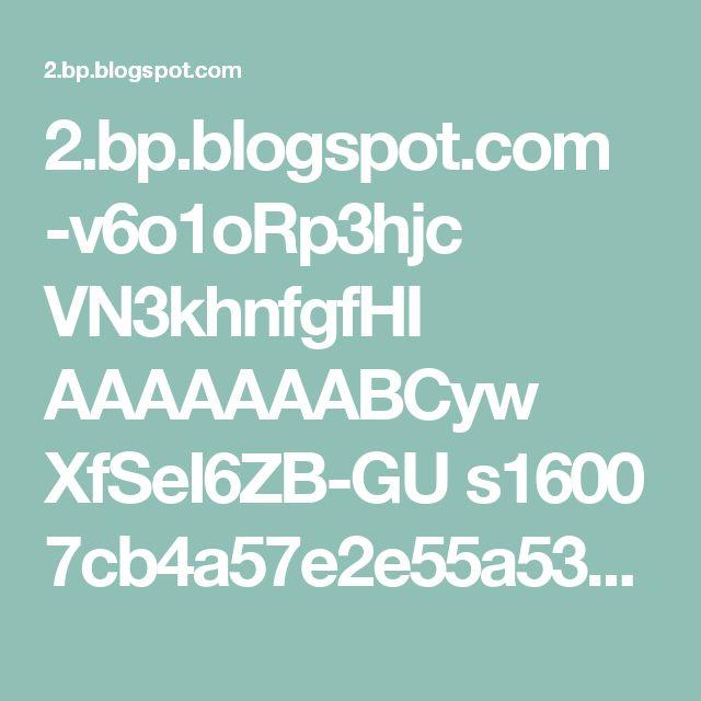 2.bp.blogspot.com -v6o1oRp3hjc VN3khnfgfHI AAAAAAABCyw XfSeI6ZB-GU s1600 7cb4a57e2e55a535869cb7c722f8e4a3.jpg
