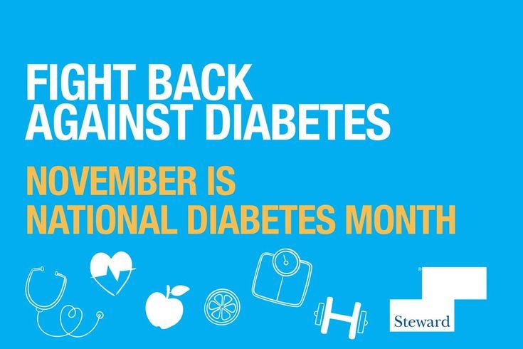 November is National Diabetes Month! - Steward Health Care