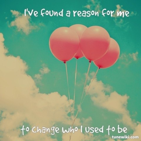 """The Reason"" by Hoobastank Wow! Used to be my song to my soul mate but is now my own. I'm the reason!"