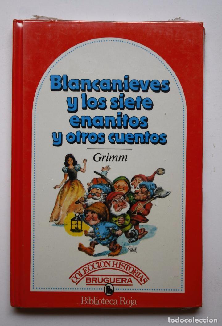 BLANCANIEVES Y LOS SIETE ENANITOS Y OTROS CUENTOS - GRIMM (COL. HIST. BRUGUERA - BIBLIOTECA ROJA) (Libros Antiguos, Raros y Curiosos - Literatura Infantil y Juvenil - Cuentos)