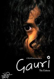 Gauri The Unborn 2007 Movie Online. Mumbai-based Architect, Sudeep, secures a contract and decides to celebrate by going on a much-needed vacation to Mauritius along with his wife, Roshni, and school-going daughter, Shivani. ...