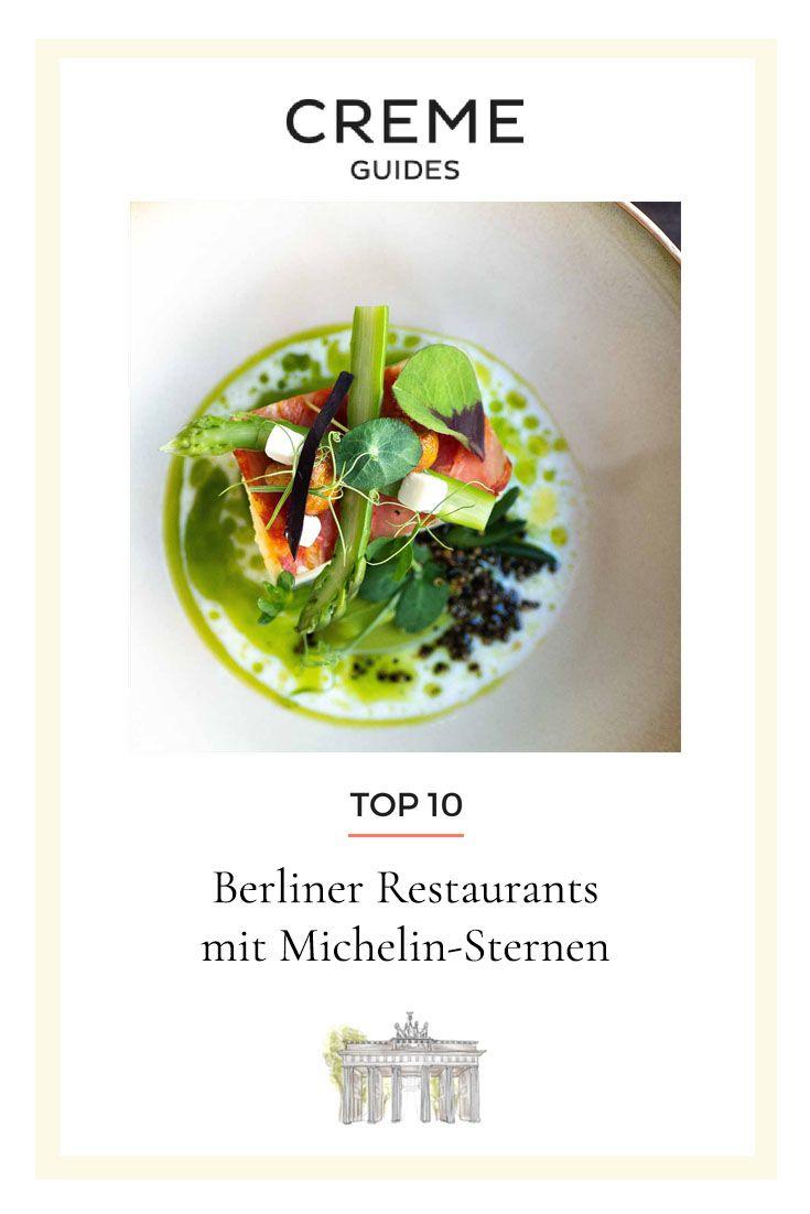 Sternekuche Berlins Restaurants Mit Michelin Sternen Vegetarische Restaurants Restaurant Bestes Restaurant