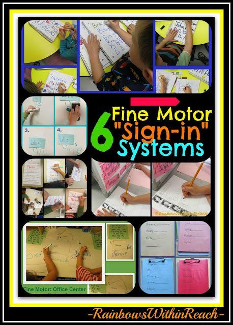 "6 Different Fine Motor ""Sign-in"" Systems used in Preschool and Kindergarten, fine motor developmentSystem, Writing Center, Motors Development, Pre K, Fine Motors, Motors Signs In, Kindergarten, Through, Preschool"