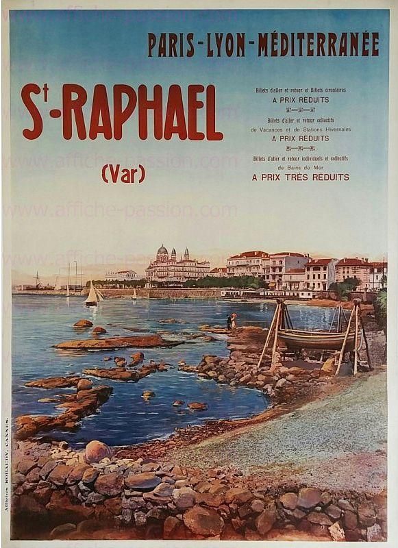 Anonyme Saint Raphael Var Paris Lyon Mediterranee Ca 1910 Imp Affiches Robaudy Cannes Affiches De Voyage Retro Affiches Anciennes Affiches De Voyage