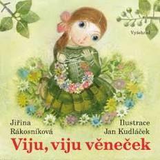 Viju, viju věneček (Jiřina Rákosníková)
