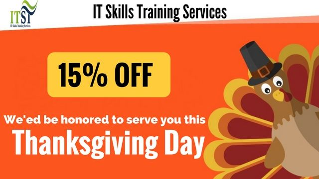 IT Skills Training wish you Happy Thanksgiving with 15% OFF on all courses. Don't wait! Enroll now and get Certificate in Training Course for your career progress.Hurry! Find out more about our Training and Certification Program.Enroll Now @ http://www.it-skillstraining.com